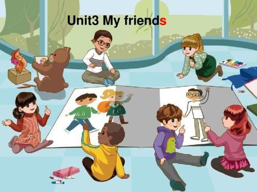 四年级上册英语 Unit 3 My Friends